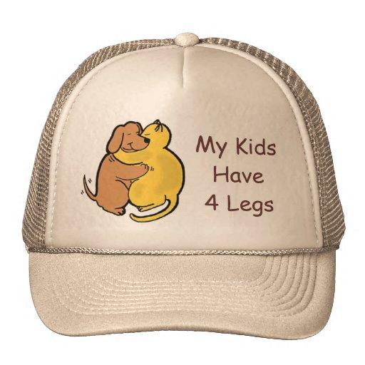 Dog & Cat Hug Hat My Kids Have 4 Legs
