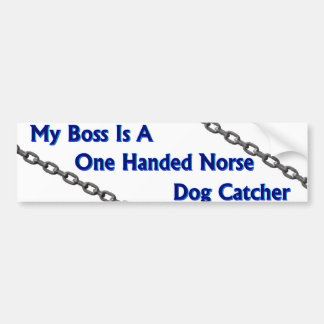 Dog Catcher Bumper Sticker