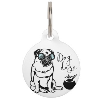 """Dog Daze"" Humorous Pug in Sunglasses Dog Tag"