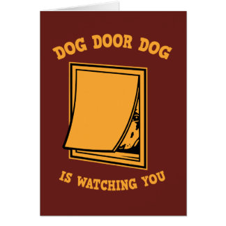 Dog Door Dog Card