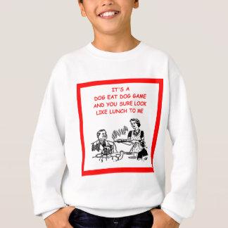 dog eat dog sweatshirt