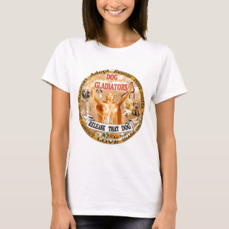 DOG GLADIATORS T-Shirt