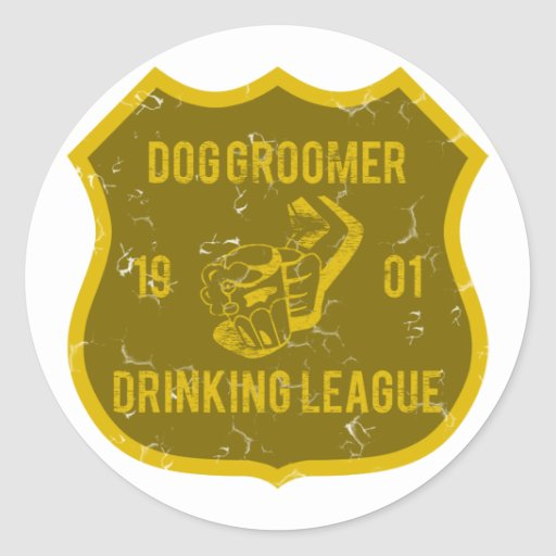 Dog Groomer Drinking League Round Stickers