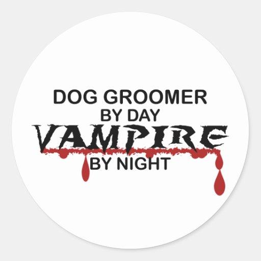 Dog Groomer Vampire by Night Round Stickers
