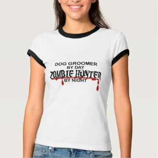 Dog Groomer Zombie Hunter T-Shirt