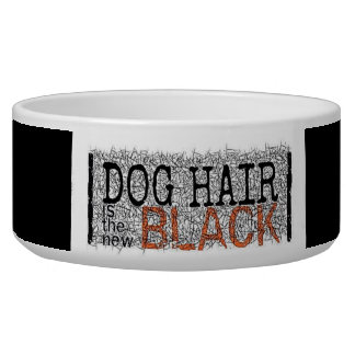 Dog Hair is the New Black Dog Bowl