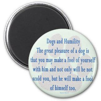 Dog Humility Magnet