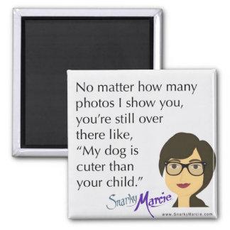Dog Humor Magnet