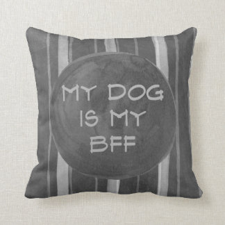 Dog Is My BFF Gray Stripe Throw Pillow