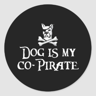 Dog is my Co-Pirate Classic Round Sticker