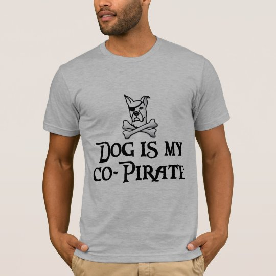 Dog is My Co-Pirate tee