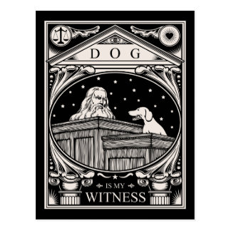 Dog Is My Witness Postcard