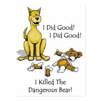 Dog Killed the bear Postcard