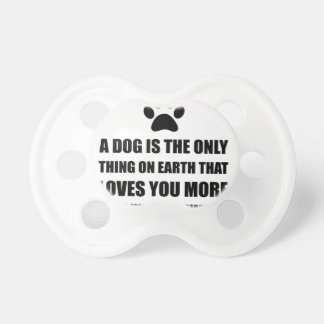 Dog Love You More Baby Pacifier