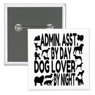 Dog Lover Administrative Assistant 2 Inch Square Button