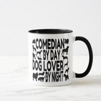 Dog Lover Comedian Mug