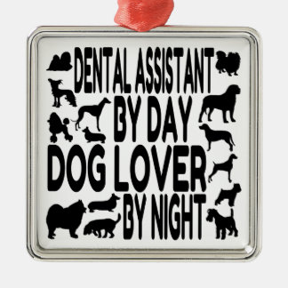 Dog Lover Dental Assistant Silver-Colored Square Ornament