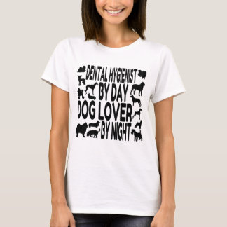 Dog Lover Dental Hygienist T-Shirt