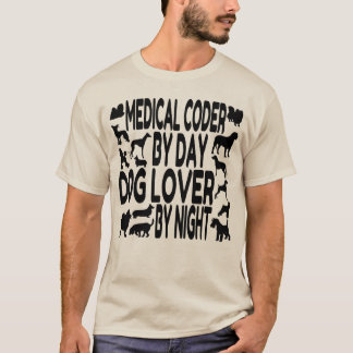 Dog Lover Medical Coder T-Shirt