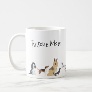 Dog Mom Dog Dad Rescue Mom Dog Breeds Coffee Mug
