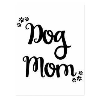 Dog Mom Postcard
