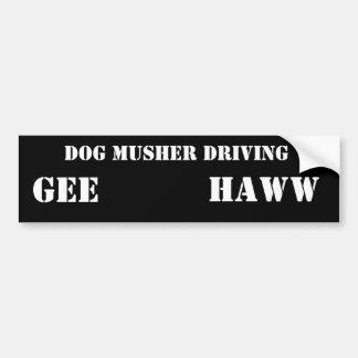 DOG MUSHER DRIVING, GEE, HAWW BUMPER STICKER