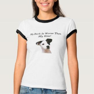 dog, My Bark Is Worse Then My Bite! T-Shirt