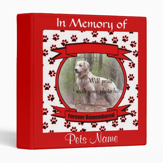 Dog or Cat Forever Remembered Memorial Vinyl Binders