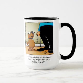 "Dog Owner Humor ""Walks"" Mug"