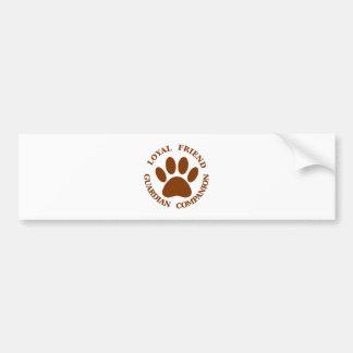 Dog Paw Loyal Friend Bumper Sticker