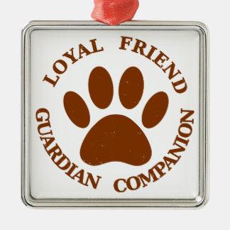 Dog Paw Loyal Friend Metal Ornament