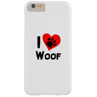 Dog Paw Pet Funny  I Love Woof I Love Dogs Barely There iPhone 6 Plus Case