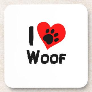 Dog Paw Pet Funny  I Love Woof I Love Dogs Coaster