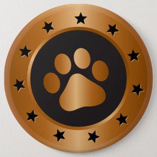 Dog show winner bronze medal 6 inch round button