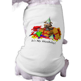 Dog T-Shirt: It's My Birthday! Shirt