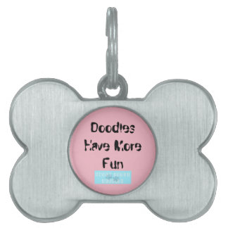 "Dog Tag for Doodles ""Doodles Have More Fun"""