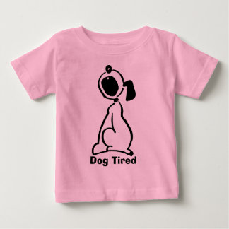 Dog Tired Baby T-Shirt