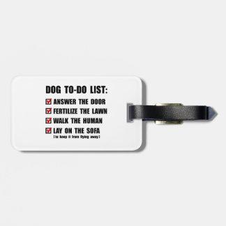 Dog To Do List Luggage Tag