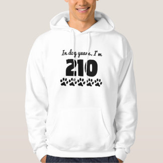 Dog Years 30th Birthday Hoodie