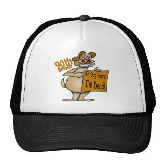 Dog Years 90th Birthday Gifts Trucker Hat