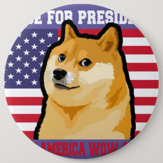 Doge president - doge-shibe-doge dog-cute doge 6 inch round button
