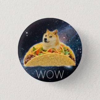 Doge taco - doge-shibe-doge dog-cute doge 1 inch round button
