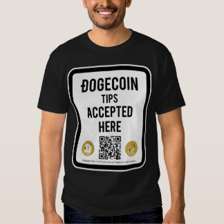 Dogecoin Tips Accepted Here Sign Shirt