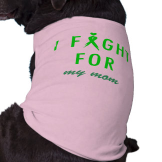 Doggie Fight For Mom Green Shirt