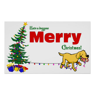 Doggone Christmas | Posters / Placards