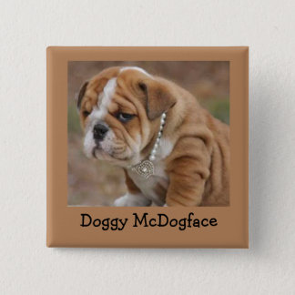 Doggy McDogface English Bulldog 2 Inch Square Button