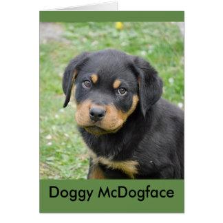 Doggy McDogface Rottweiler Puppy Card