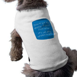 DOGMA dog underneath (blue) Pet T Shirt
