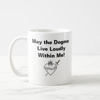 Dogma Lives Loudly Mug