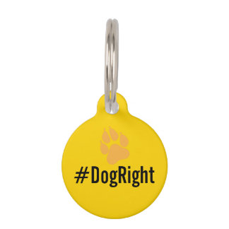 #DogRight MAGA funny editable tag DIY dog tag